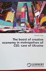 The boost of creative economy in metropolises of CEE: case of Ukraine., 2015
