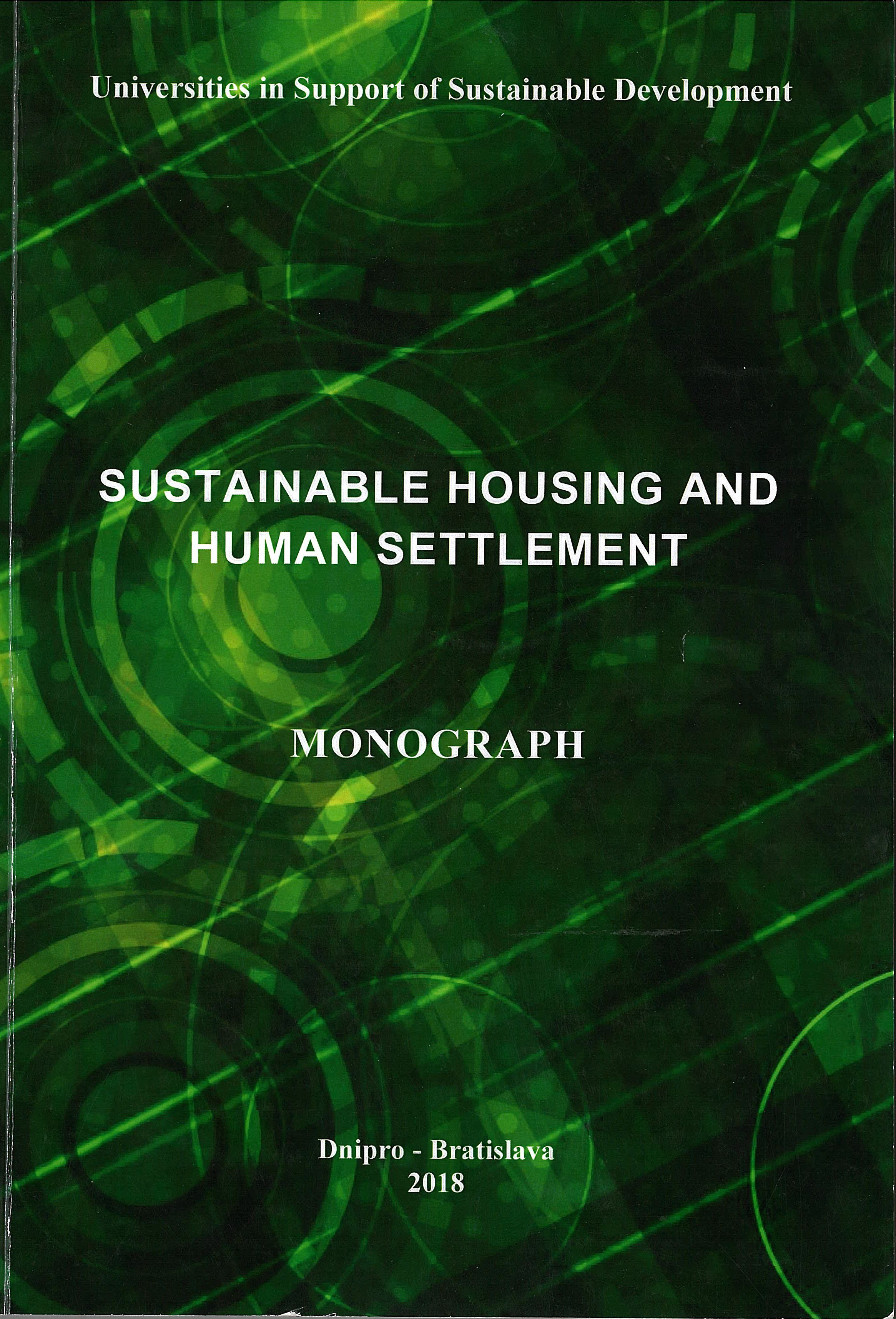 Sustainable housing and human settlement: Monograph, 2018