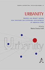 Urbanity: Theories and project designs new strategies for sustainable developments of Ukrainian cities
